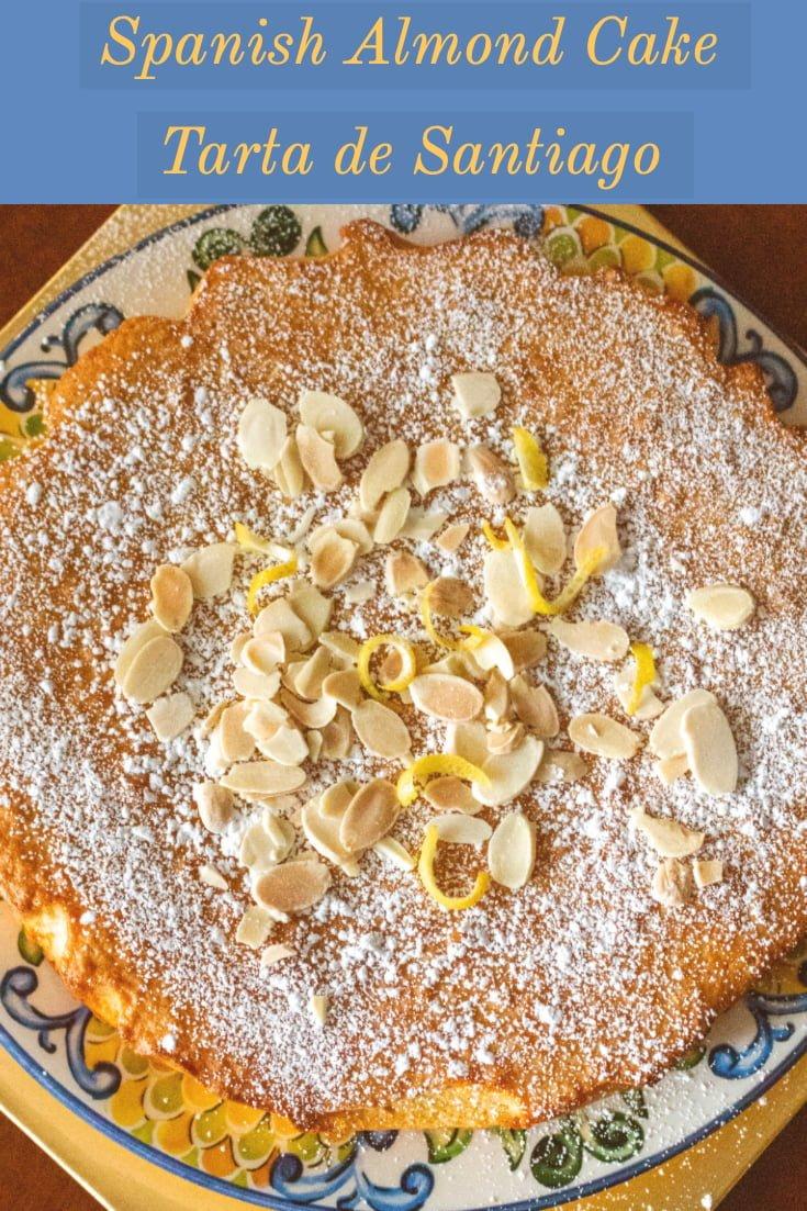 Spanish Almond Cake Tarta de Santiago- featured picture for Pinterest