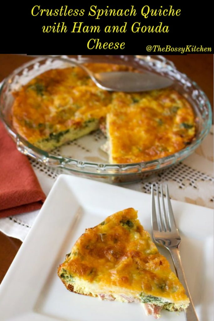 Crustless Spinach Quiche with Ham and Gouda Cheese- Pinterest featured picture