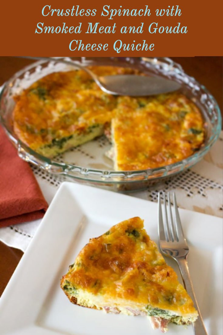 Crustless Spinach with Smoked Meat and Gouda Cheese Quiche is a super easy recipe, low in carbs, delicious and also healthier than the regular quiche. This is a perfect dish for breakfast, lunch or brunch.