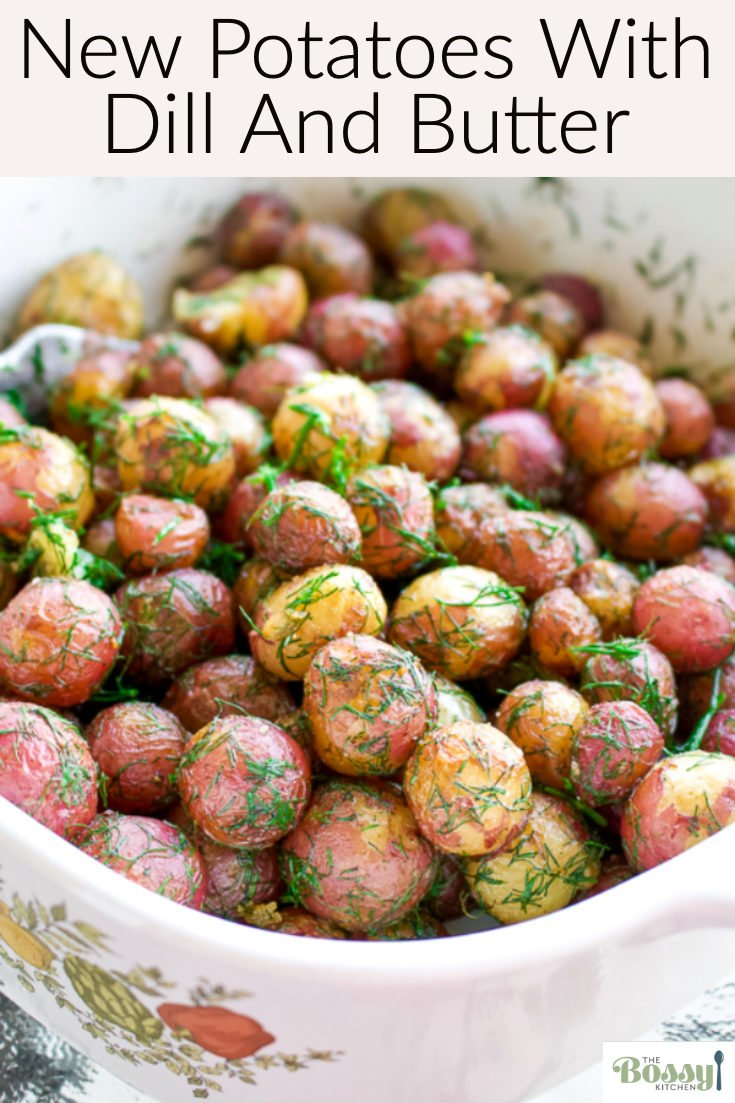 New Potatoes With Dill and Butter-a beautiful side dish for your meals. Serve the new potatoes with dill and butter next to favorite grilled meats and salads.#potatoes #easysidedish #sidedish