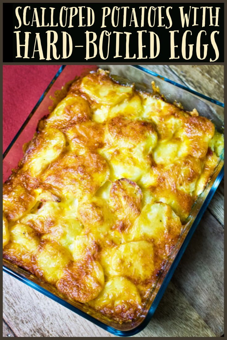 scalloped potatoes with hard boiled eggs- featured picture for Pinterest