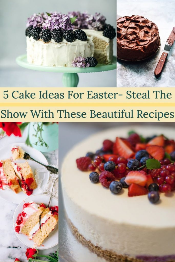 5 Cake Ideas For Easter Steal The Show With These Beautiful Recipes- featured picture