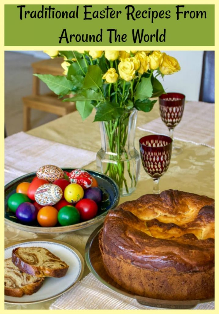 Traditional Easter Recipes From Around The World- traditional foods for Easter
