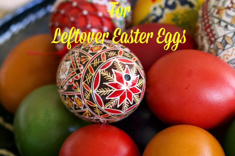 Recipe Ideas For Leftover Easter Eggs