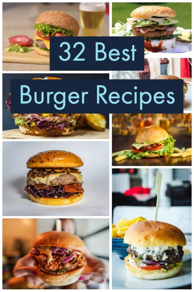 32 Best Burger Recipes