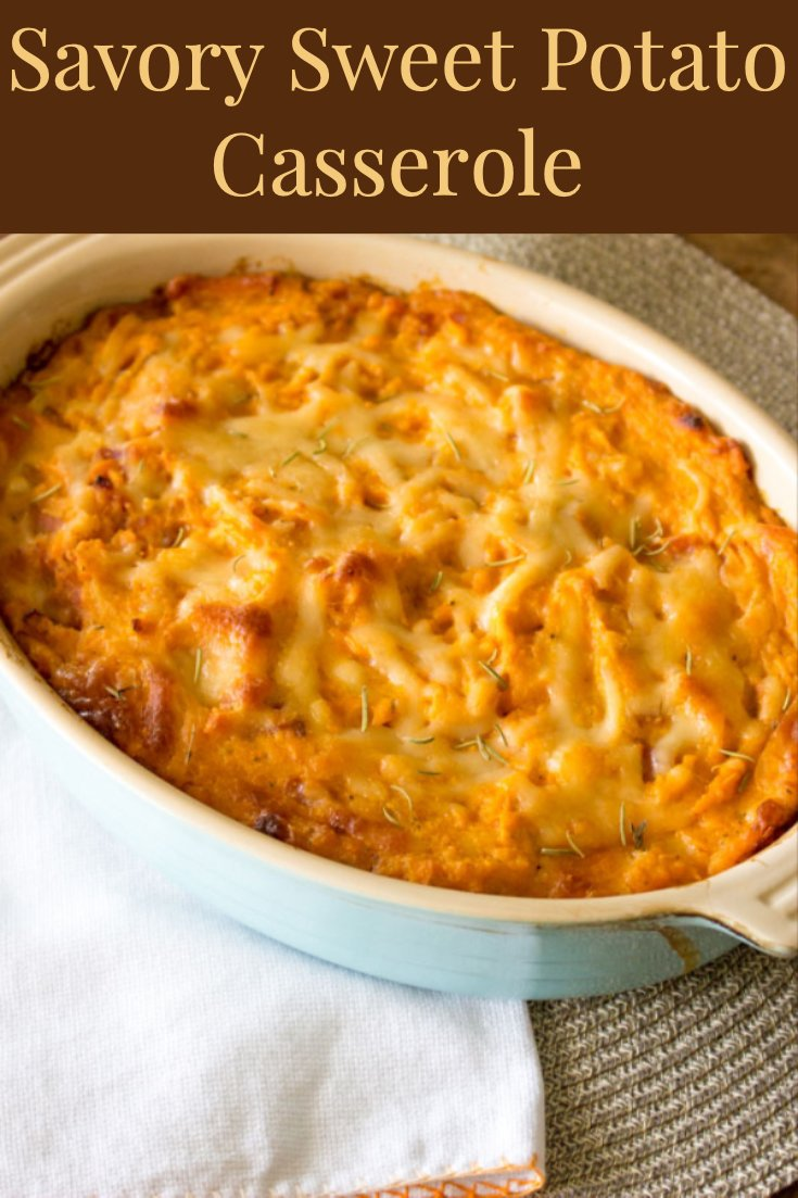 Savory Sweet Potato Casserole- featured picture for Pinterest