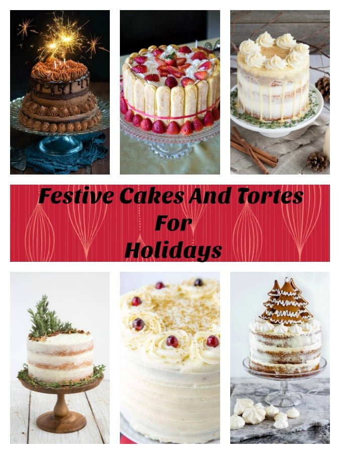 This is a collection of 17 Festive Cakes And Tortes For The Holidays. Great opportunity to bake delicious recipes for Christmas and New Years Eve parties. #cakes #holidays #tortes #Christmas #NewYear #recipes #bake
