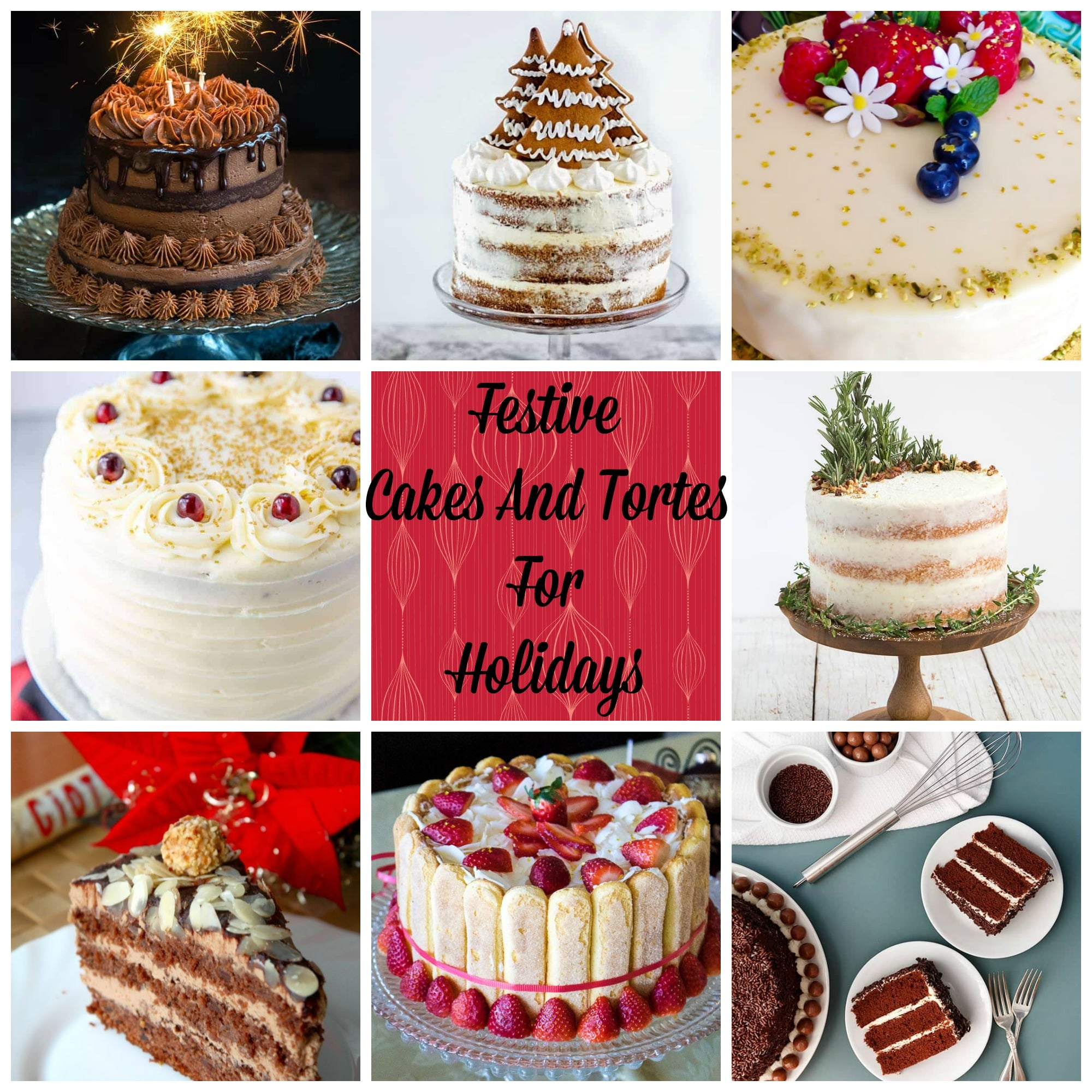 This is a collection of 17 Festive Cakes And Tortes For The Holidays. Great opportunity to bake delicious recipes for Christmas and New Years Eve parties.