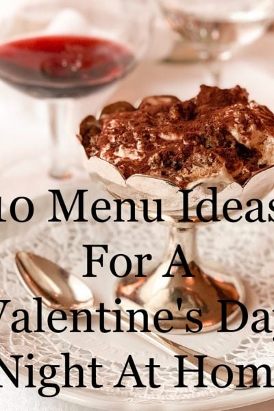 10 Menu Ideas For A Valentines Day Night At Home