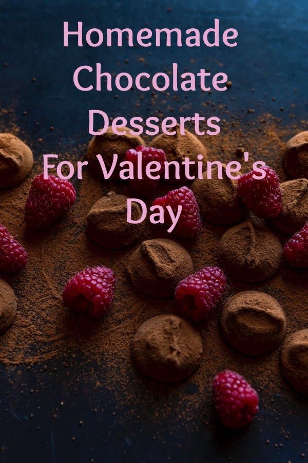 Homemade Chocolate Desserts For Valentines Day1