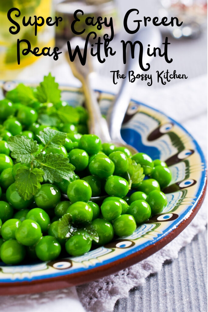Super Easy Green Peas With Mint
