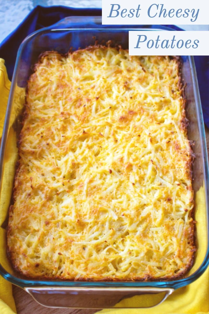 Best Cheesy Potatoes(Aka Funeral Potatoes Recipe)