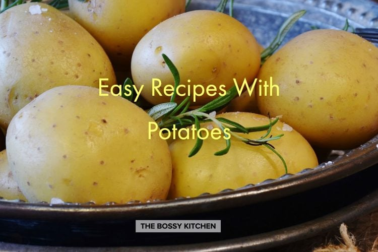 Easy Recipes With Potatoes
