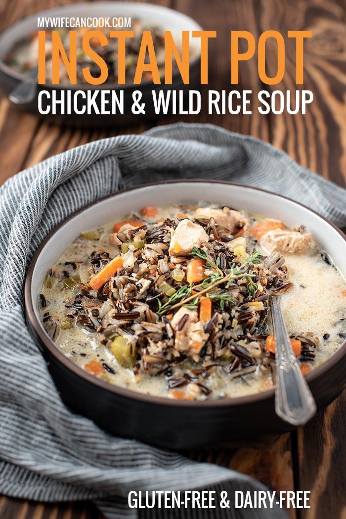 Gluten-Free Instant Pot Chicken Soup with Wild Rice