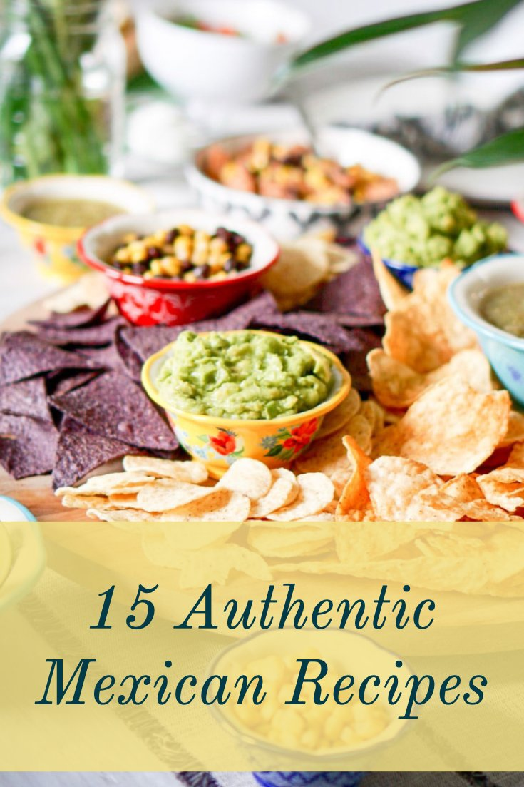 15 Authentic Mexican Recipes1