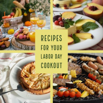 Recipes For Your Labor Day Cookout