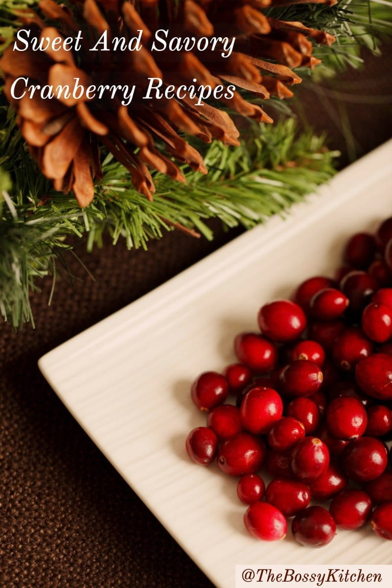Sweet And Savory Cranberry Recipes