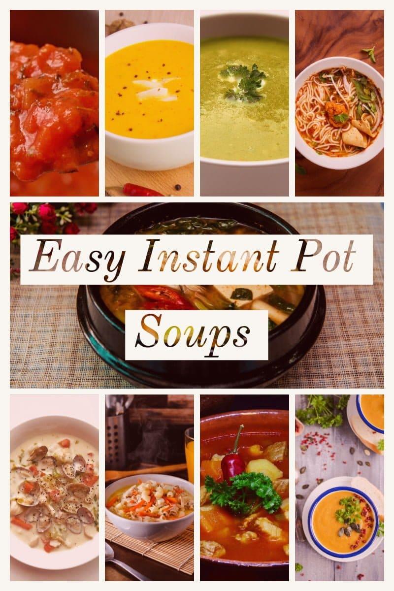 Easy instant Pot Soups