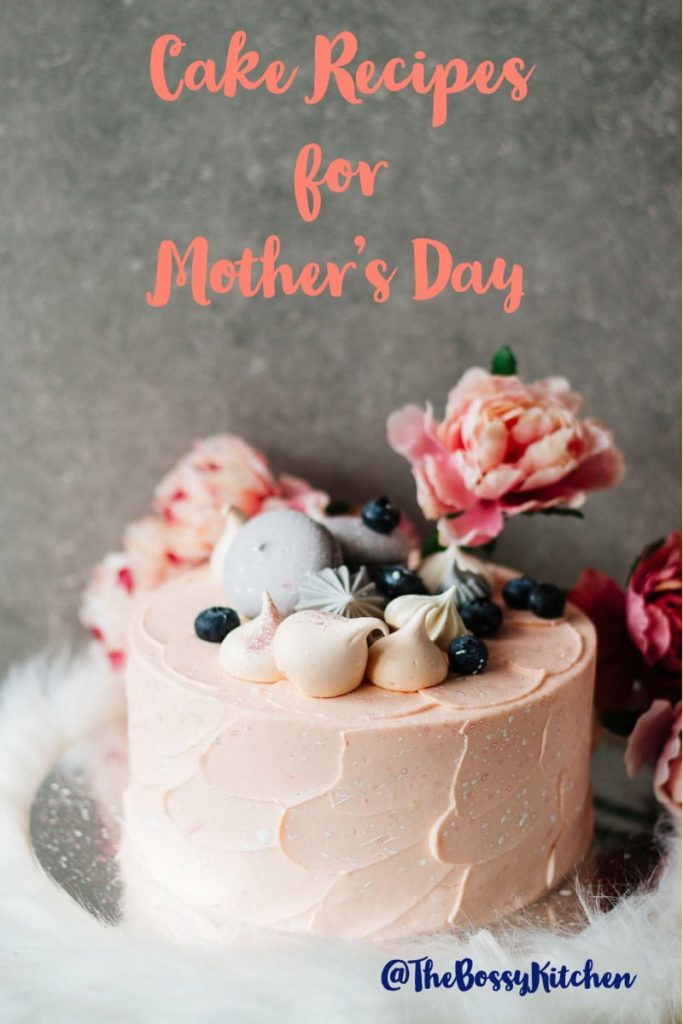 Cake Recipes For Mothers Day- featured picture for Pinterest- Pink cake decorated with flowers and cookies